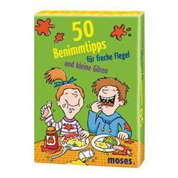 50 Benimmtips für freche Flegel und kleine Gören